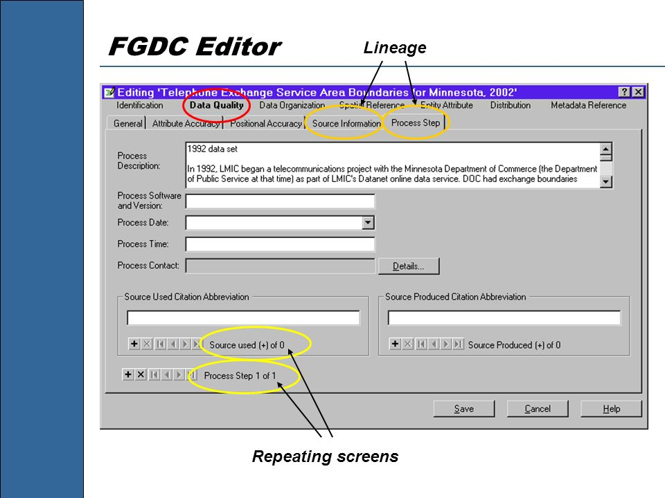 FGDC Editor Repeating screens Lineage