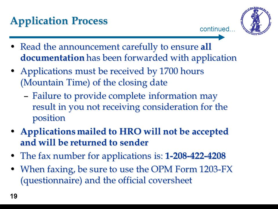 19 Application Process Read the announcement carefully to ensure all documentation has been forwarded with applicationRead the announcement carefully