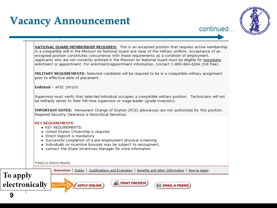 9 Vacancy Announcement continued... To apply electronically