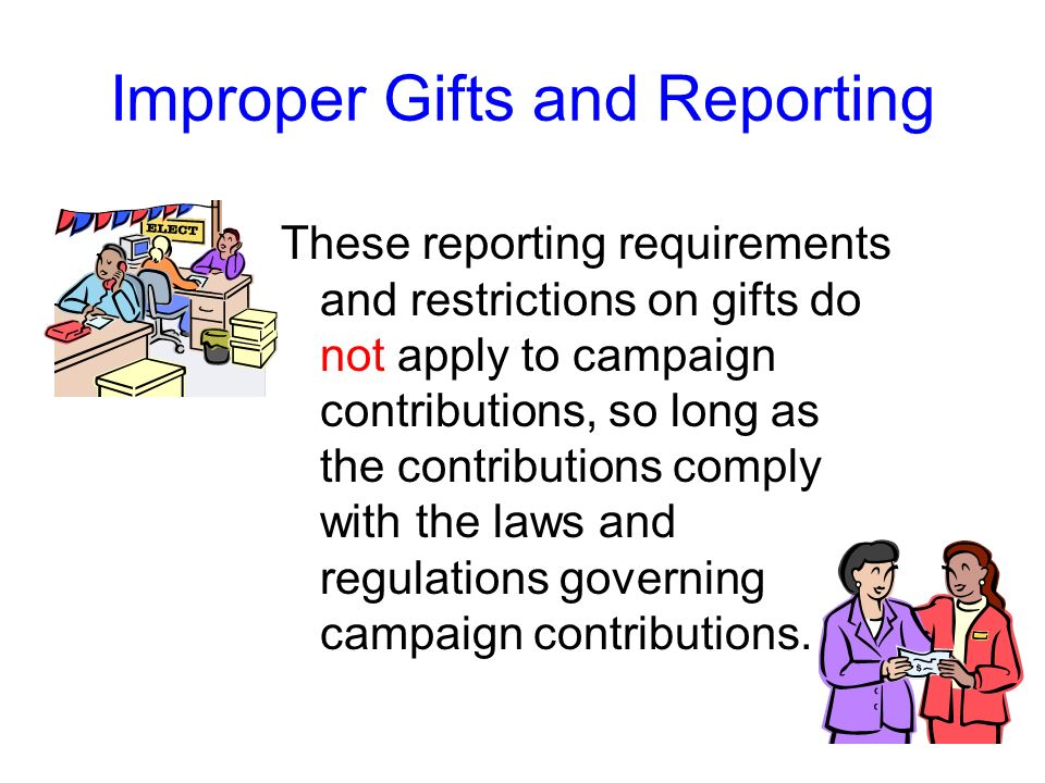Reporting Gifts Forms for reporting gifts are available from your designated ethics supervisor or from the Department of Laws website, at http://www.l