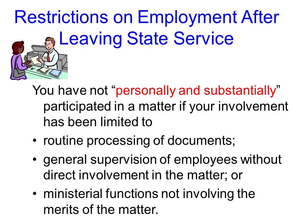 Restrictions on Employment After Leaving State Service Matter does not include the general formulation of policy.