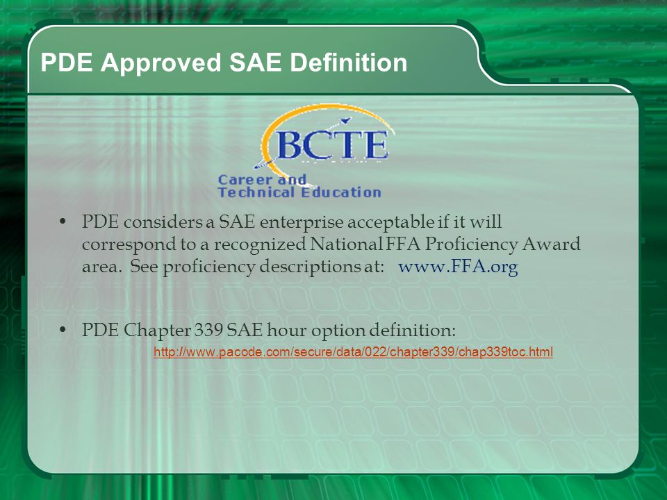 SAE Defined Supervised Agricultural Experience (SAE) programs consist of planned practical activities conducted outside of class time, in which studen
