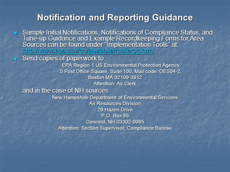 Notification and Reporting Guidance Sample Initial Notifications, Notifications of Compliance Status, and Tune-up Guidance and Example Recordkeeping F