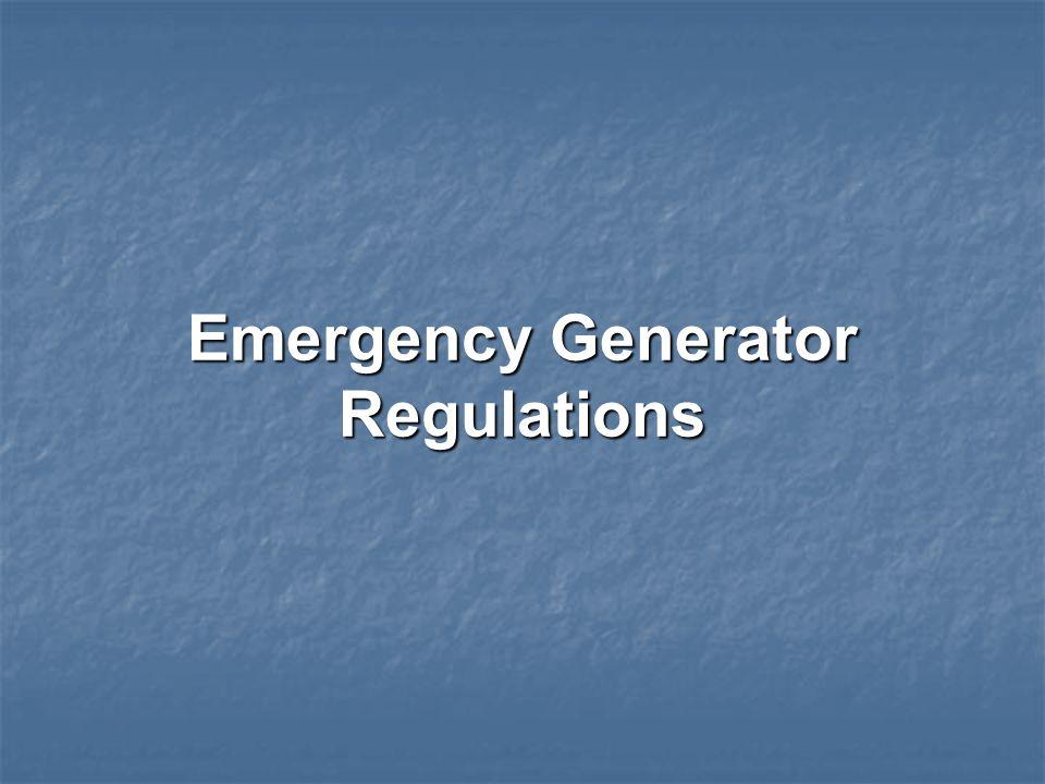 Emergency Generator Regulations
