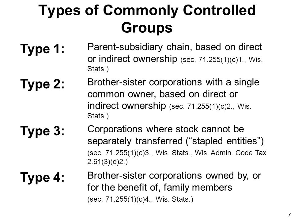 18 More Presumptions A corporation that has different business segments is presumed to be engaged in the same unitary business throughout the corporation If a corporation forms a new corporation, the forming corporation and new corporation are presumed to be in a unitary business with one another from the formation date If a corporation acquires a new corporation, the acquired corporation is presumed to be NOT unitary for the taxable year that includes the acquisition –Except in cases where the corporations would have been engaged in a unitary business prior to the acquisition, had they been commonly owned at that time References: Wis.