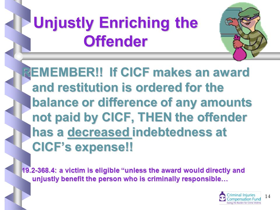 14 Unjustly Enriching the Offender REMEMBER!.