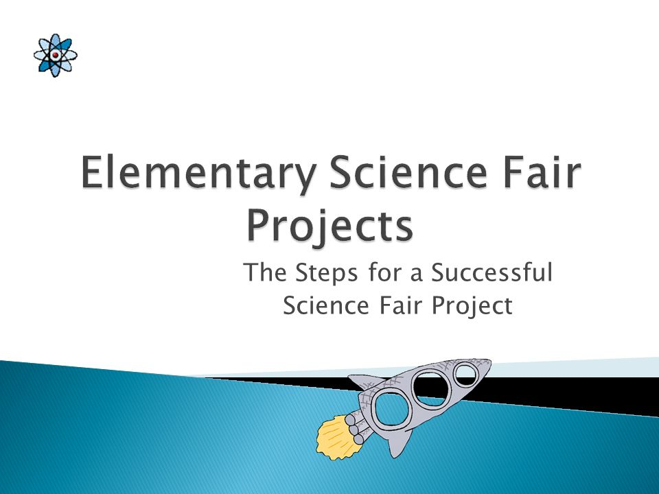 Project Proposal to Teacher due by October 3, 2012 (the sooner you get it in to be approved, the sooner you can start) Science Fair Projects Due to Sc