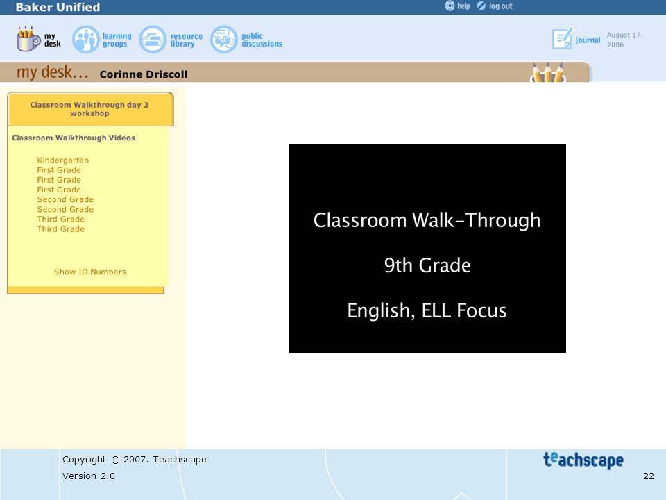 Copyright © 2007. Teachscape Version 2.0 22 Sample Walk #3