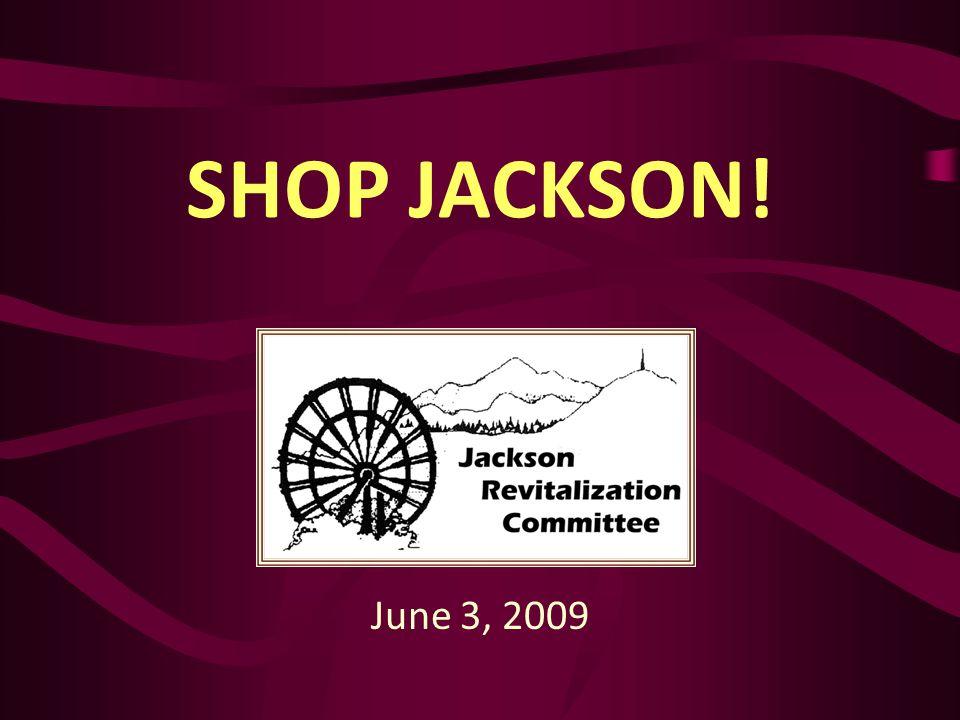 SHOP JACKSON! June 3, 2009