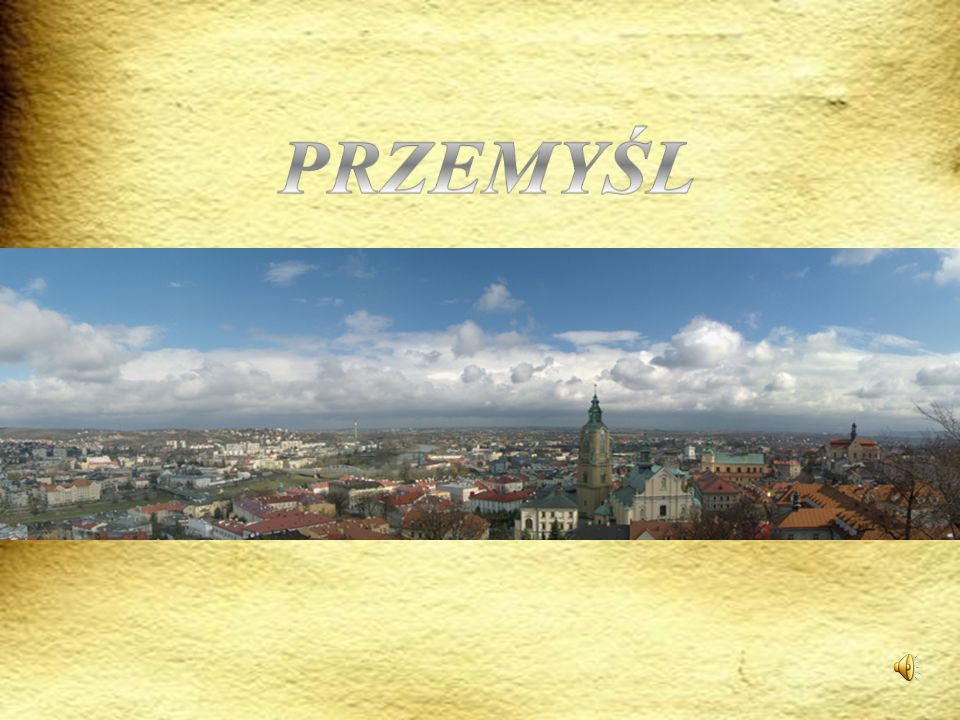 Przemyśl is a city in south-eastern Poland with about 66,756 inhabitants.