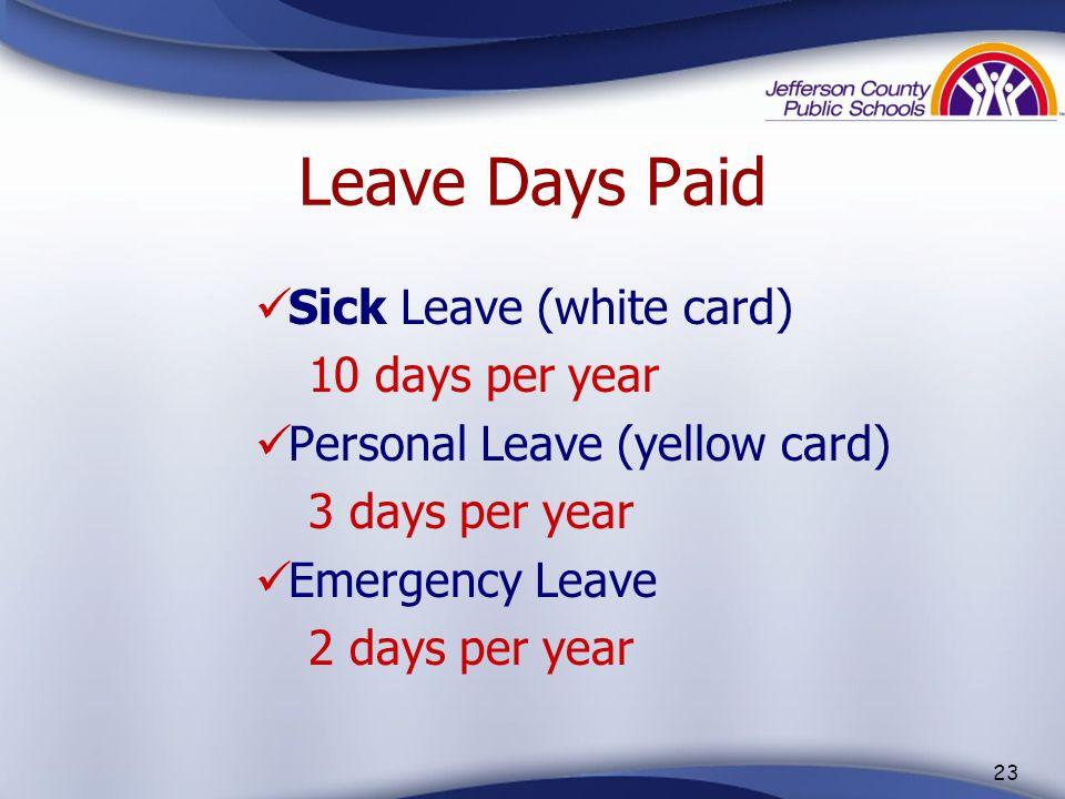 22 A Teachers School Year 175 Student Days 8 Professional Development Days 4 Paid Holidays