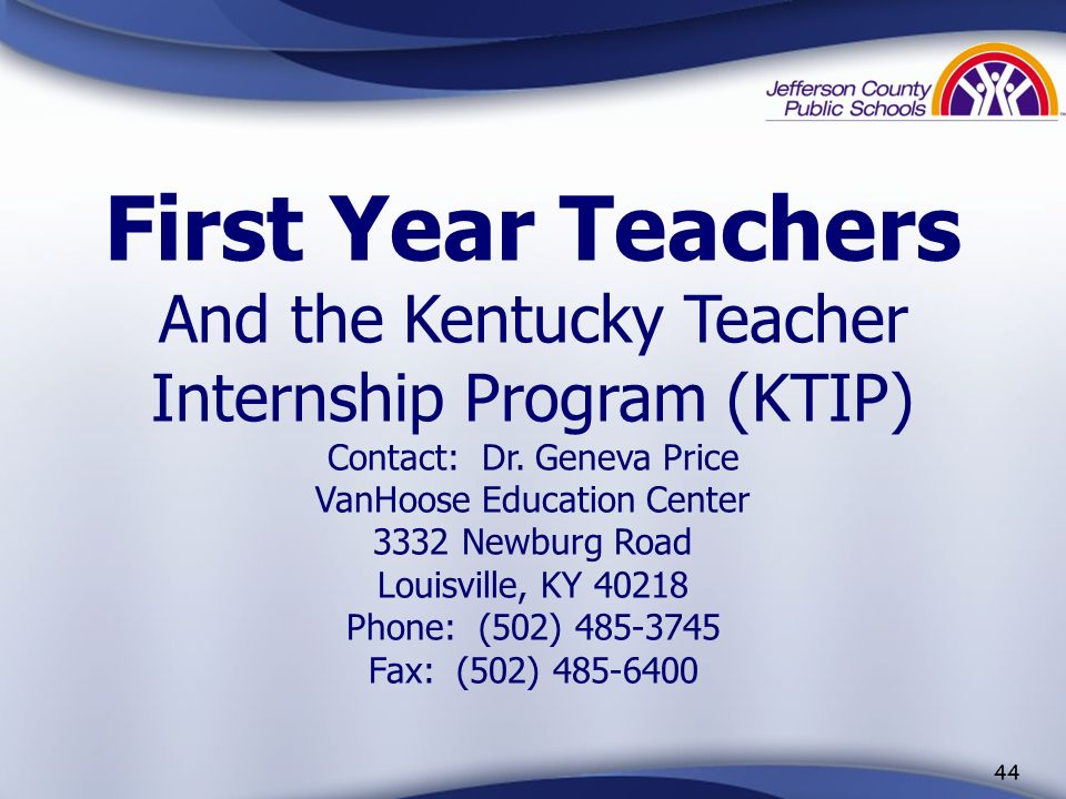 43 Teacher Certification Education Professional Standards Board (EPSB) 100 Airport Road, 3 rd Floor Frankfort, KY 40601 (502) 564-4606 or 1-888-598-76