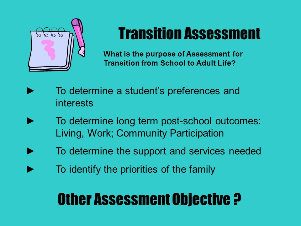What is the purpose of Assessment for Transition from School to Adult Life.