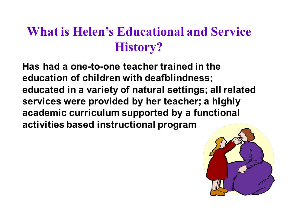 What is Helens Educational and Service History.