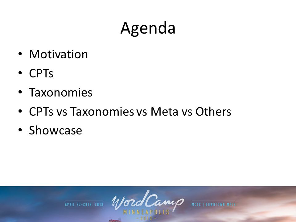 Agenda Motivation CPTs Taxonomies CPTs vs Taxonomies vs Meta vs Others Showcase