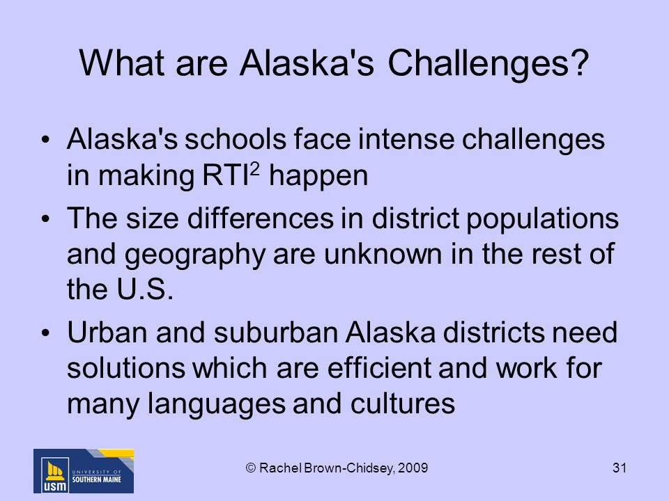 31 What are Alaska s Challenges.