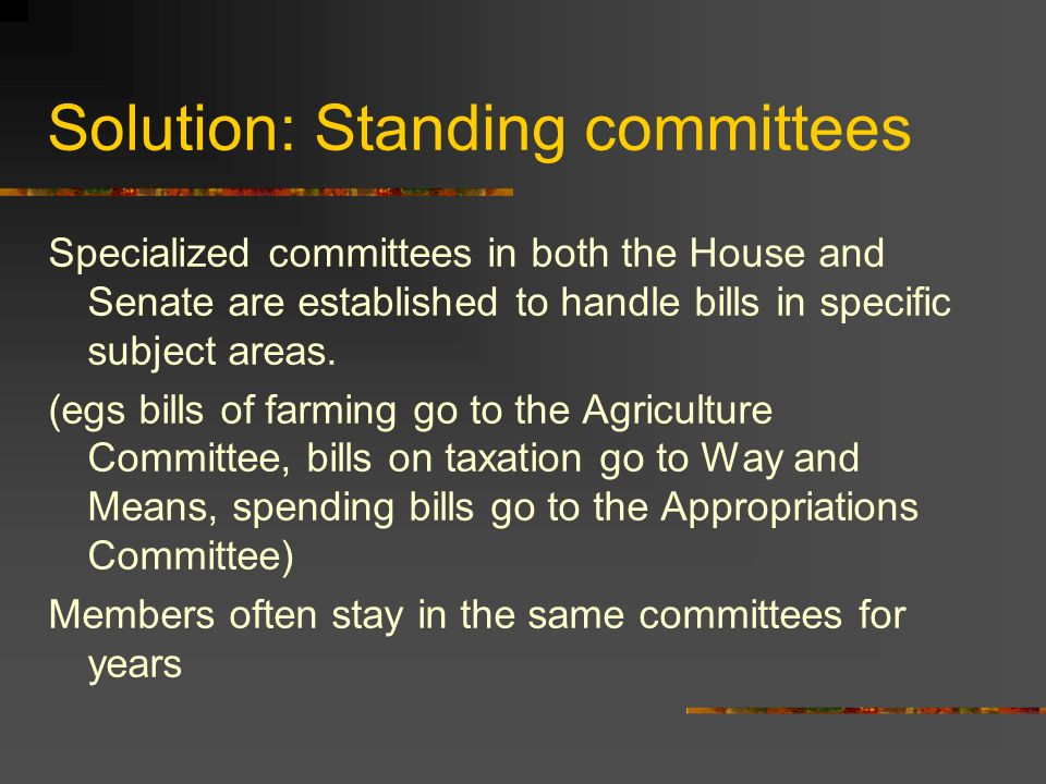 Problem: Committee envy Members all want to be on the most- powerful committees.