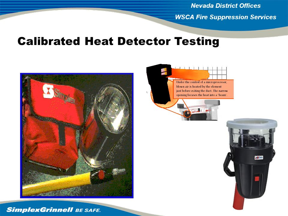 2007 Western Operations Roundup 2007 Western Operations Nevada District Offices WSCA Fire Suppression Services Calibrated Heat Detector Testing