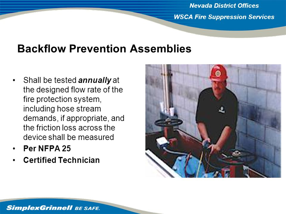 2007 Western Operations Roundup 2007 Western Operations Nevada District Offices WSCA Fire Suppression Services Backflow Prevention Assemblies Shall be