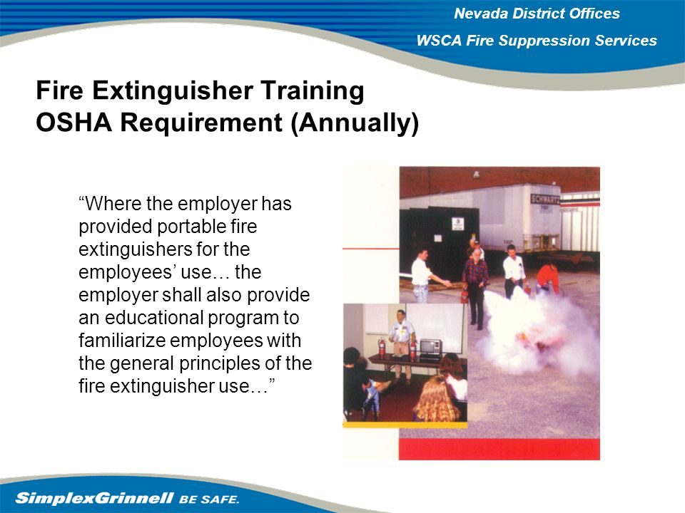 2007 Western Operations Roundup 2007 Western Operations Nevada District Offices WSCA Fire Suppression Services Fire Extinguisher Training OSHA Require
