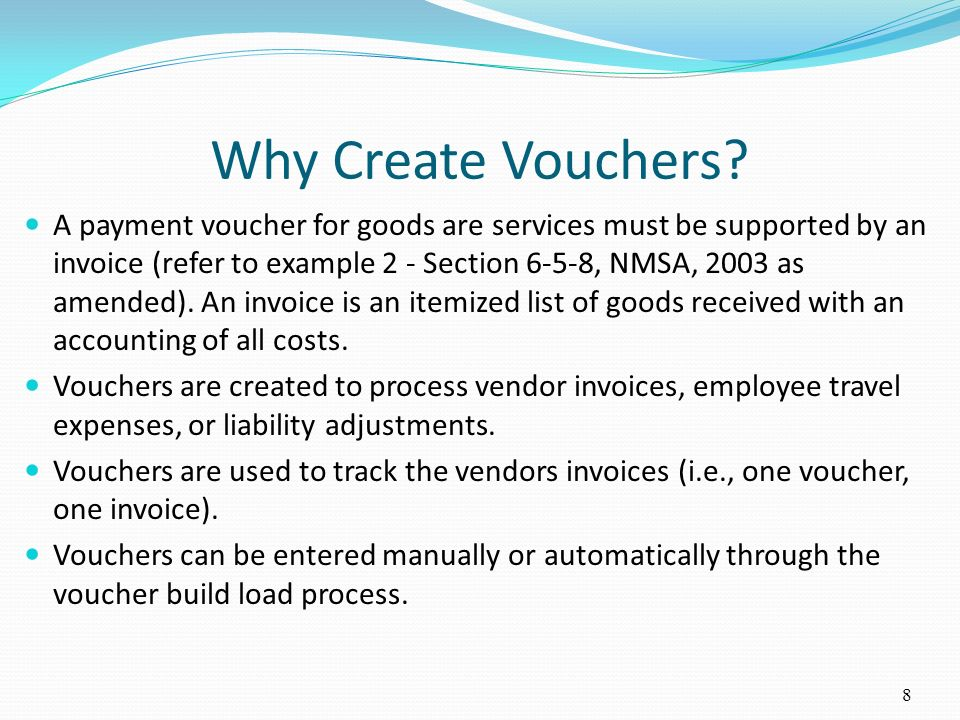 Accounts Payable Module The types of vouchers processed are Regular Vouchers, Journal Vouchers, Prepaid Vouchers, Adjustment Vouchers, Reversal Vouchers and Single Payment Vouchers.