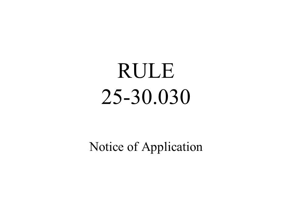 RULE 25-30.030 Notice of Application