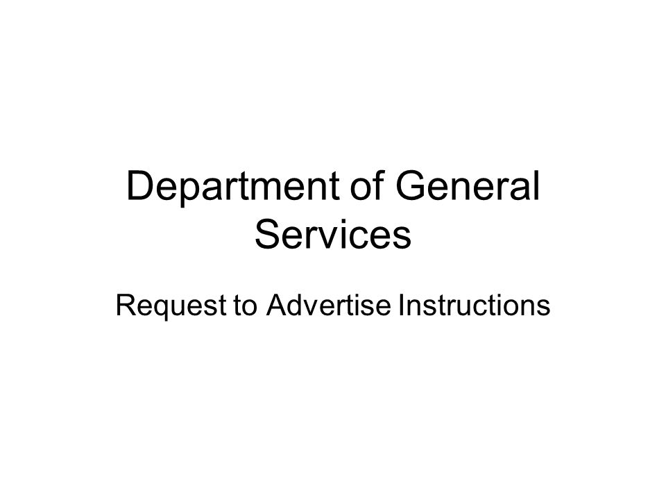 Department of General Services Request to Advertise Instructions