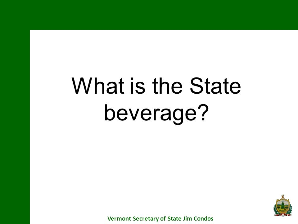 What is the State beverage?