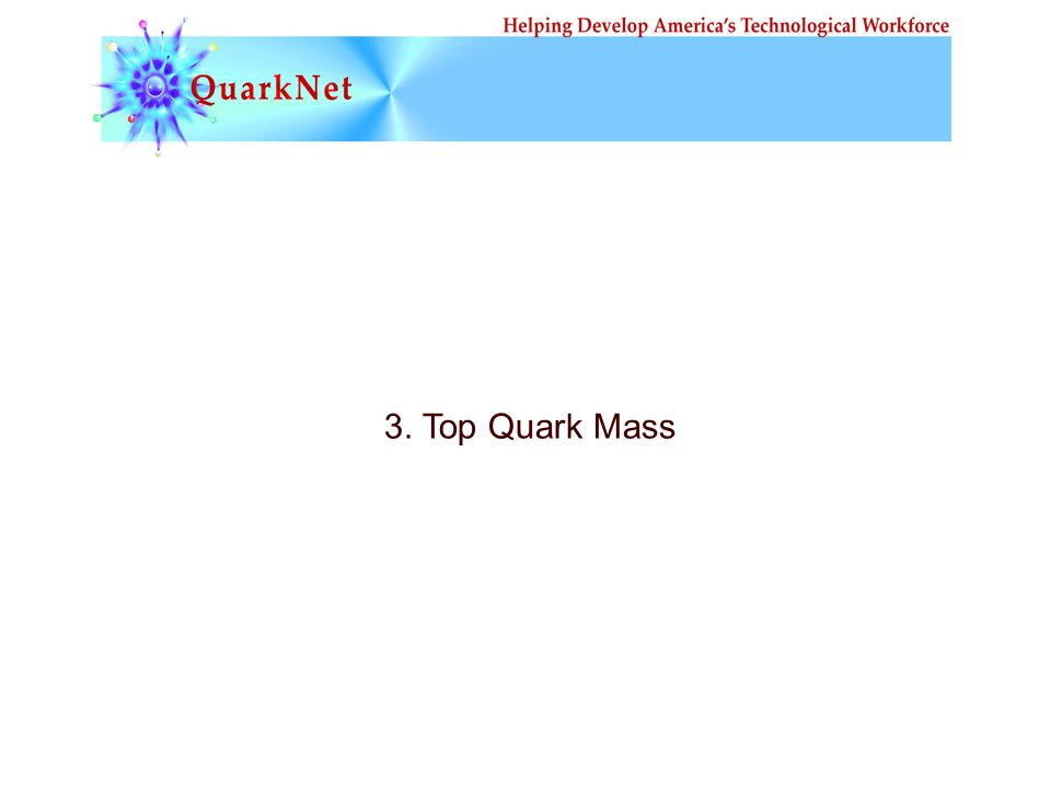 3. Top Quark Mass