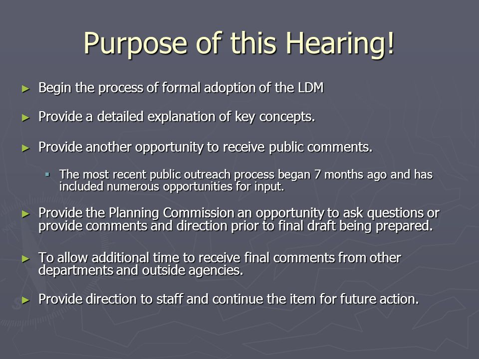Purpose of this Hearing.