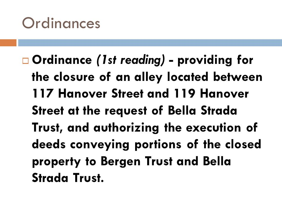 Ordinances Ordinance (1st reading) - providing for the closure of an alley located between 117 Hanover Street and 119 Hanover Street at the request of