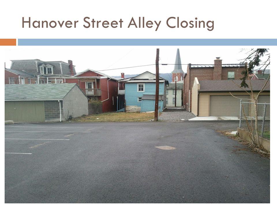 Hanover Street Alley Closing