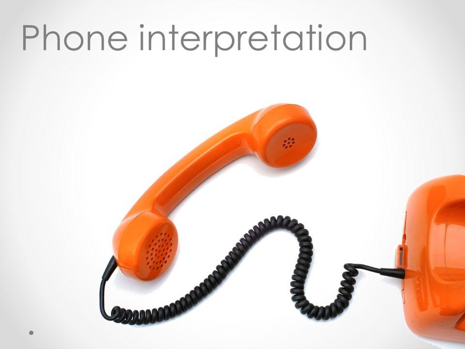 Phone interpretation
