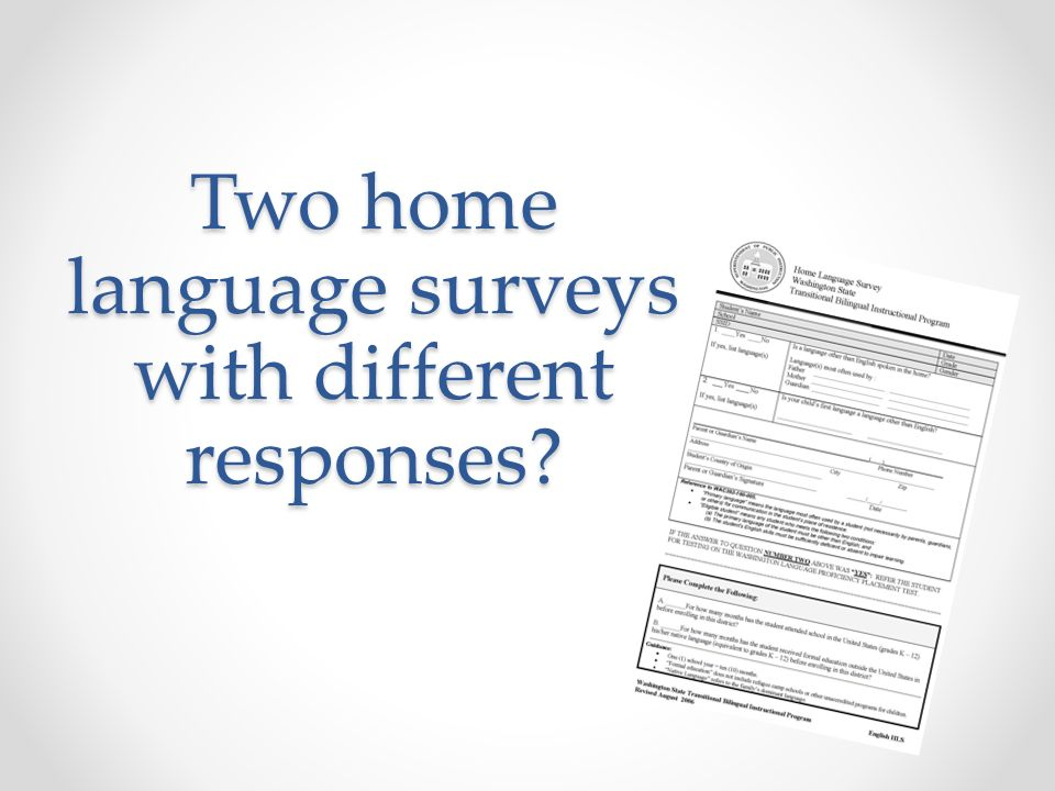Two home language surveys with different responses?
