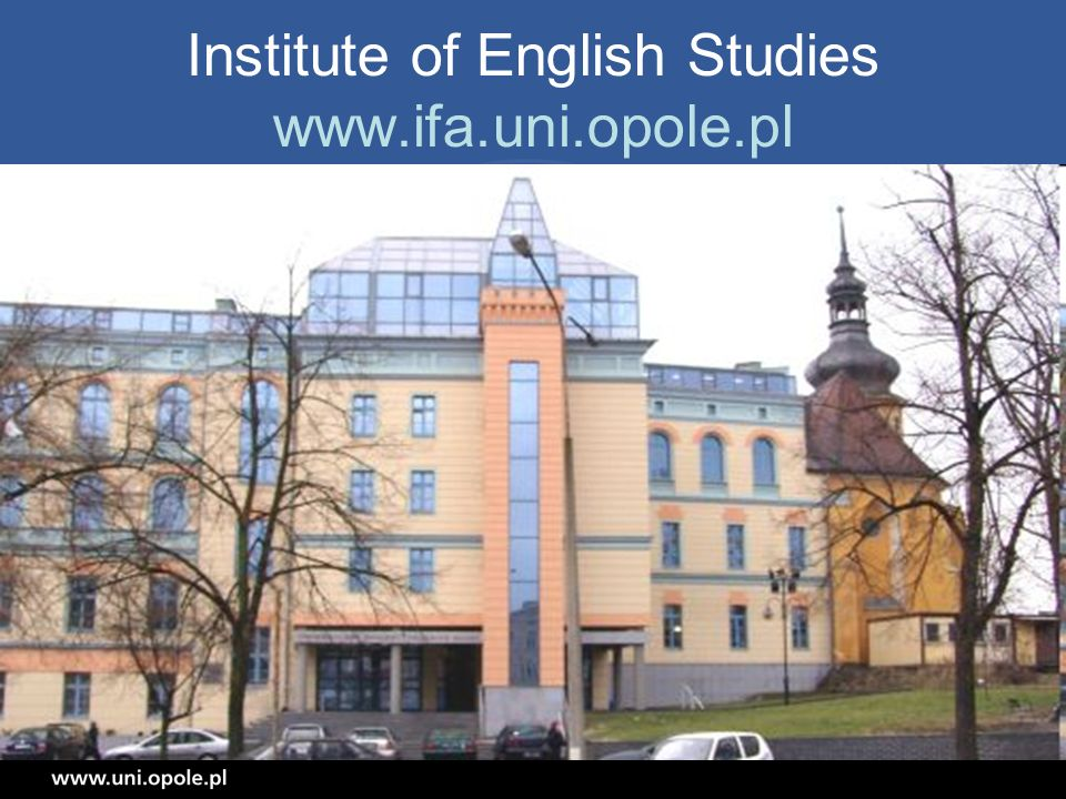 Institute of English (1) Head: Prof.Andrzej Ciuk Deputies: Dr.
