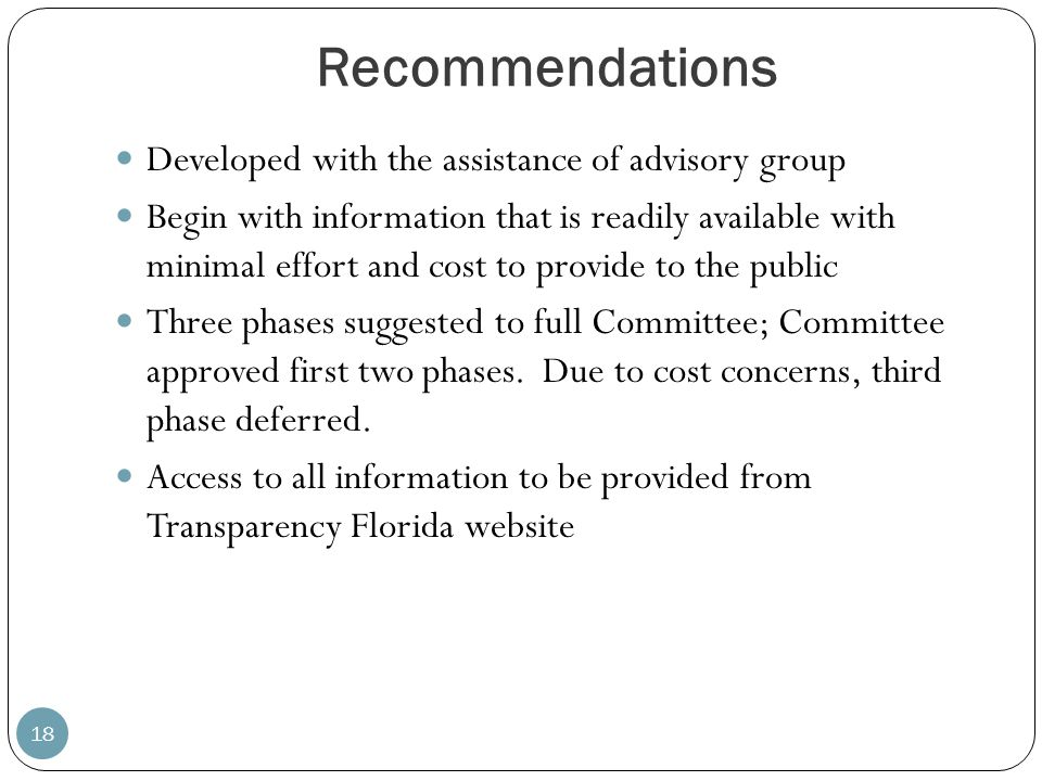Recommendations 18 Developed with the assistance of advisory group Begin with information that is readily available with minimal effort and cost to pr