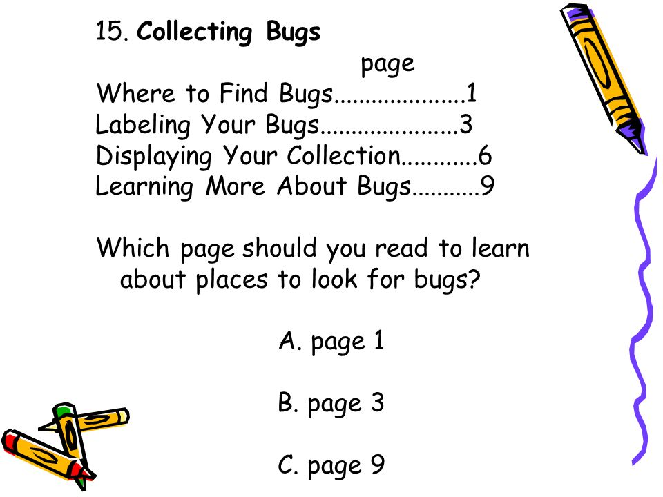 15. Collecting Bugs page Where to Find Bugs.....................1 Labeling Your Bugs......................3 Displaying Your Collection............6 Le