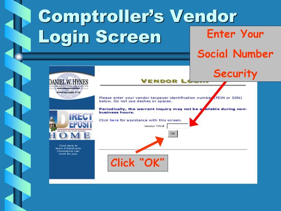 Enter Your Social Number Security Click OK Comptrollers Vendor Login Screen