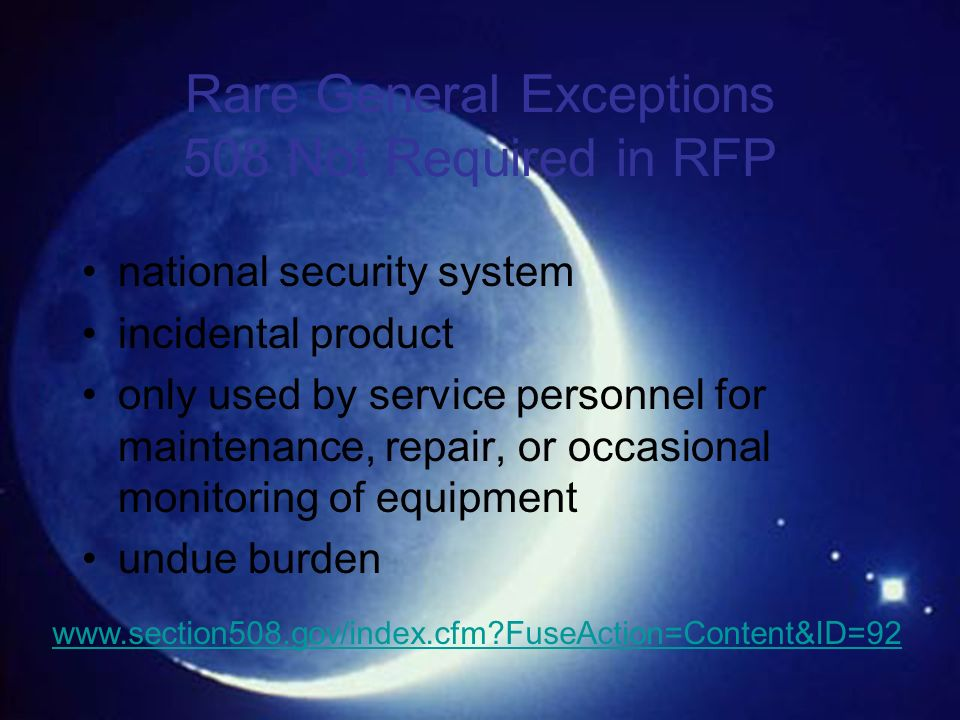 Creative Commons License – some rights reserved Knowbility Rare General Exceptions 508 Not Required in RFP national security system incidental product