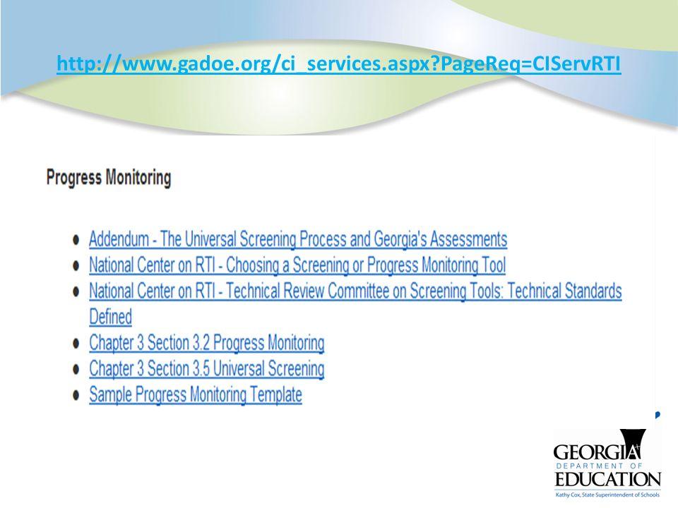 http://www.gadoe.org/ci_services.aspx?PageReq=CIServRTI
