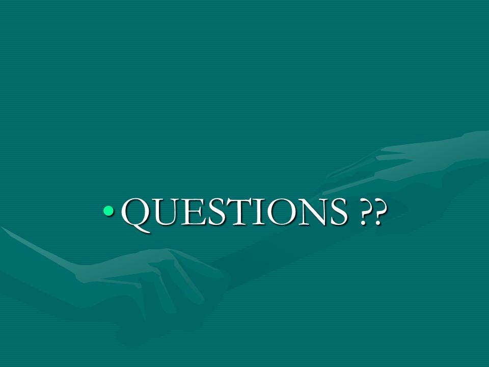 QUESTIONS ??QUESTIONS ??