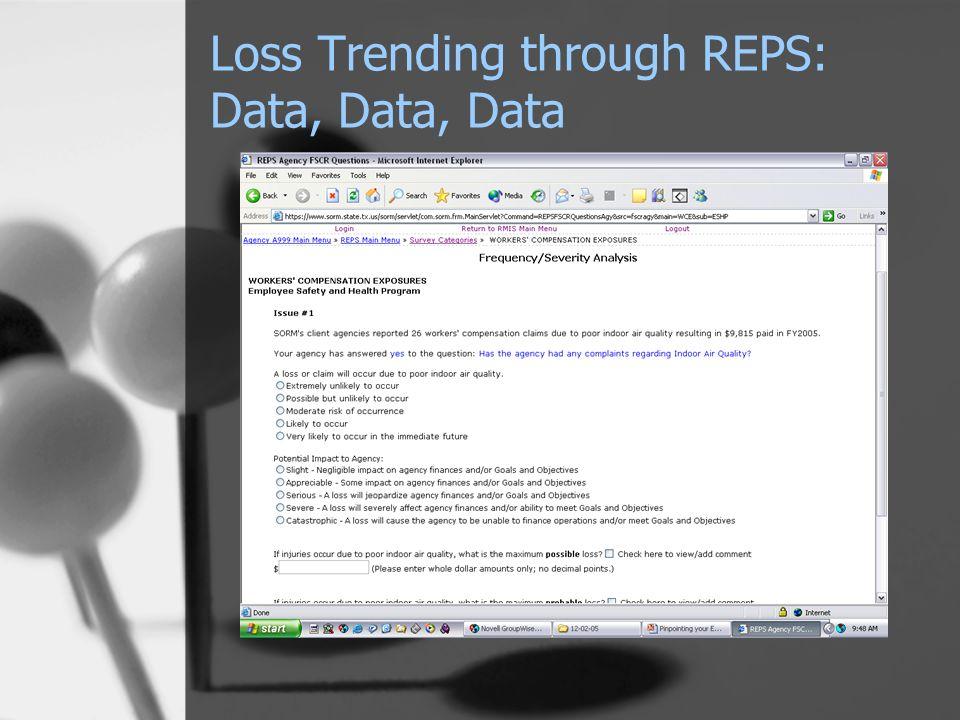 Loss Trending through REPS: Data, Data, Data