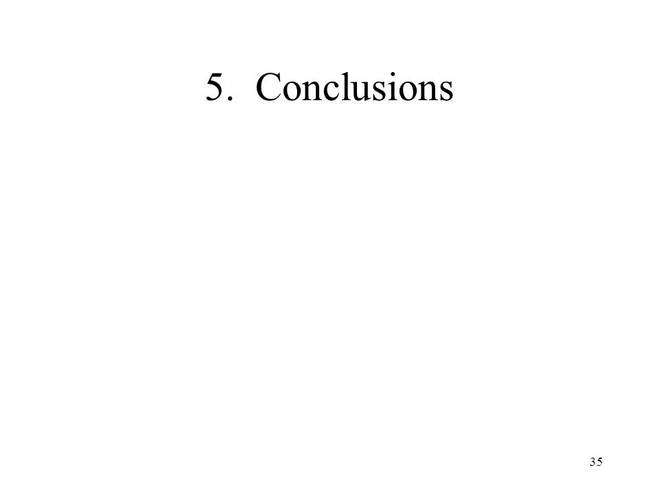 35 5. Conclusions