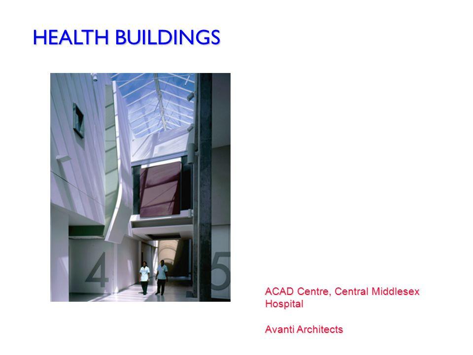 North Croydon Medical Centre AHMM Architects Norfolk and Norwich University Hospital Anshen Dyer Architects