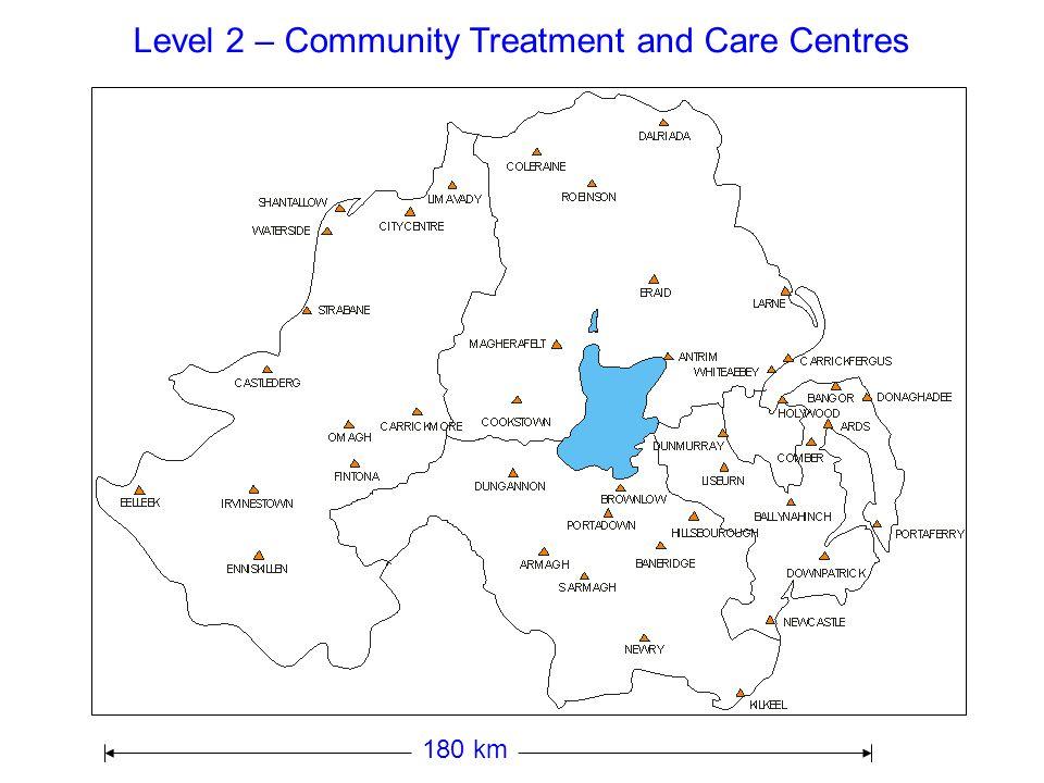 Level 3 - Local Hospitals 180 km BANGOR NEWTOWNARDS