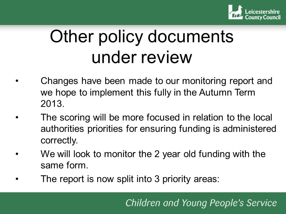 Changes have been made to our monitoring report and we hope to implement this fully in the Autumn Term 2013.