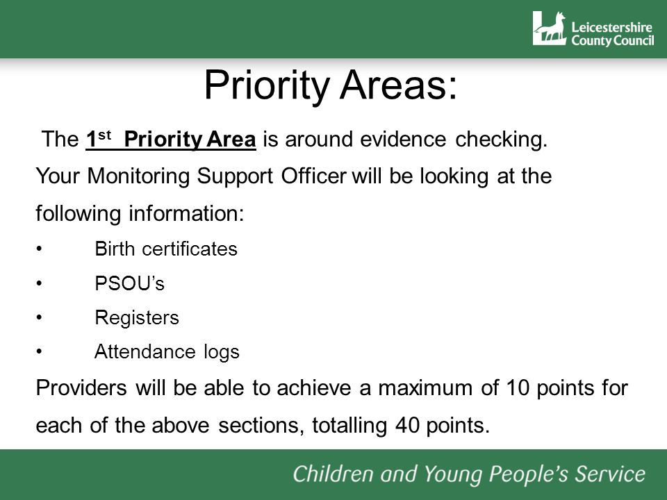 The 1 st Priority Area is around evidence checking.
