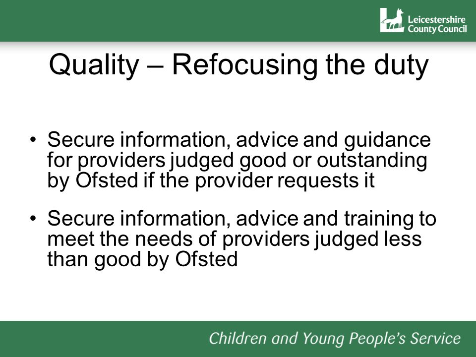 Criteria for settings Settings already on the scheme –Ofsted Good or Outstanding –CQIP 2c or above You can remain on the scheme.