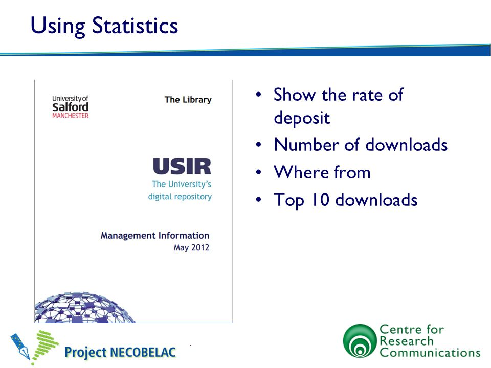 Using Statistics Show the rate of deposit Number of downloads Where from Top 10 downloads
