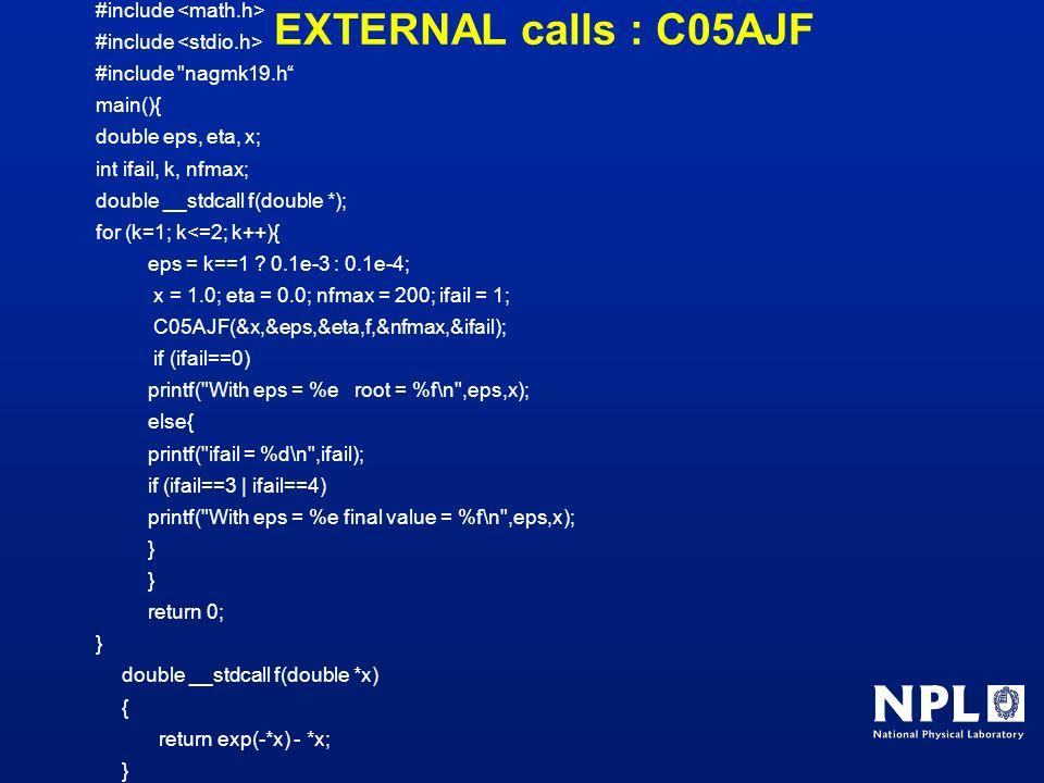 EXTERNAL calls : C05AJF #include #include